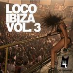 VARIOUS - Loco Ibiza Volume 3 (Front Cover)