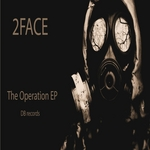 2FACE - The Operation EP (Front Cover)