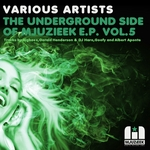The Underground Side Of Mjuzieek EP Vol 5