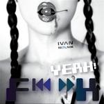 MELNIK, Ivan - F K Yeah! (Front Cover)