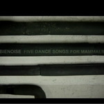 BIENOISE - Five Dance Songs For Mammals (Front Cover)
