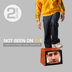 VARIOUS - Not Seen On TV!, Vol 2 - A Deep Electronic Music Adventure (Front Cover)