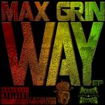 MAX GRIN - Way EP (Front Cover)