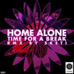 HOME ALONE - Time For A Break (Front Cover)