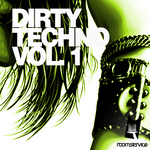 VARIOUS - Dirty Techno Volume 1 (Front Cover)
