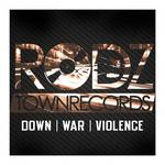E RODZ/RAT/BKD - Down War Violence (Front Cover)