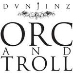 DUNJINZ - Orc & Troll (Front Cover)