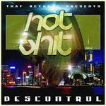 HOT SHIT - Descontrol (Front Cover)