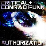 CRITICAL/CONRAD FUNK - Authorization (Front Cover)