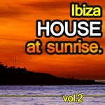 VARIOUS - Ibiza House At Sunrise Vol 2 (Front Cover)