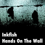 INKFISH - Hands On The Wall (Front Cover)