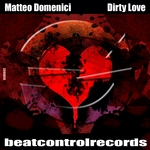 DOMENICI, Matteo - Dirty Love (Front Cover)