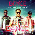 BRYCE feat GERALD G/J MALIK - Dance (Front Cover)