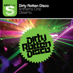 DIRTY ROTTEN DISCO - Anthems 1 (Part 2) (Front Cover)