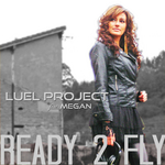 LUEL PROJECT - Ready 2 Fly EP (Front Cover)
