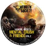 Mental Crush & Friends Vol 2