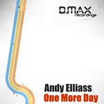 ELLIASS, Andy - One More Day (Front Cover)