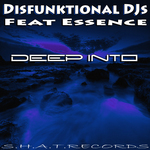 DISFUNKTIONAL DJS feat ESSENCE - Deep Into (Front Cover)