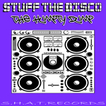 STUFF THE DISCO - The Humpty Dump (Front Cover)
