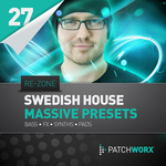REZONE - Patchworx 27: Swedish House Synths (Sample Pack Massive Presets/MIDI) (Front Cover)