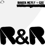 BAKER/MCFLY & GEE - R&R (Front Cover)