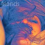 FRIENDS - Friend Crush (Front Cover)