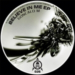GONCALO M - Beleive In Me EP (Front Cover)