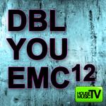 DBL You EMC12