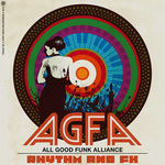 ALL GOOD FUNK ALLIANCE - Rhythm & FX EP (Front Cover)