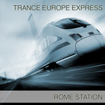 Trance Europe Express - Rome Station