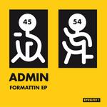 ADMIN/MAHNI - Formattin' EP (Front Cover)