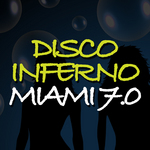 VARIOUS - Disco Inferno Miami 7 0 (Front Cover)