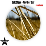 DAFT STEVE - Another Day (remixes) (Front Cover)