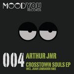 ARTHUR JNR - Crosstown Souls (Front Cover)