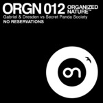 GABRIEL & DRESDEN vs SECRET PANDA SOCIETY - No Reservations (Front Cover)