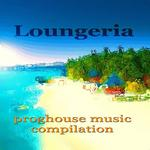 MALAGIC, Leila/VARIOUS - Loungeria (unmixed tracks) (Front Cover)