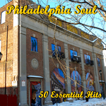 Philadelphia Soul: 50 Essential Hits