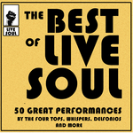 The Best Of Live Soul: 50 Great Performances By The Four Tops Whispers Delfonics & More