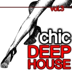 VARIOUS - Chic Deep House Vol 3 (Front Cover)