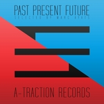Past Present Future (selected by Marc Ayats)