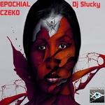 DJ STUCKY - Epochial Czeko (Front Cover)