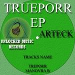 ARTECK - Trueporr EP (Front Cover)
