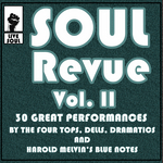 Soul Revue Vol II 30 Great Performances By The Four Tops Dells Dramatics & Harold Melvin's Blue Notes