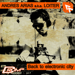 ARIAS, Andres/VARIOUS - Back To Electronic City (Front Cover)