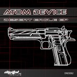 ATOM DEVICE - Desert Eagle EP (Front Cover)