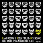 RAMI DEEJAY feat KEELY TIMLIN - Disengage (Front Cover)
