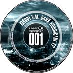 Dark Hurricane EP