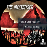 MESSENGER, The - You B Good Now EP (Front Cover)