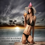 VARIOUS - Chill Out & Lounge Summer Grooves 2012 Pt 1 (A Luxury Tribute To The Sunny Side Of Life) (Front Cover)
