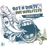 HOT N DIRTY/UWE WORLITZER - Freak Out (Front Cover)